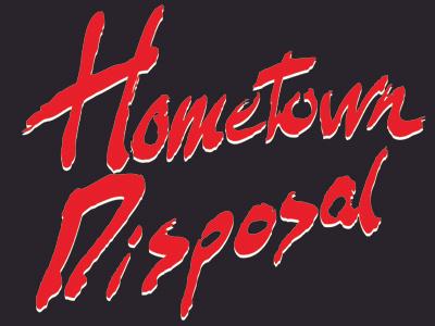 Hometown Disposal Grunge type handmade hometown disposal black red white