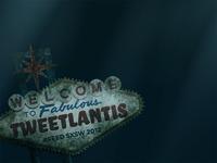 Welcome to Tweetlantis