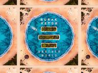 Burak Yeter / Another World