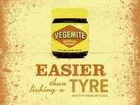 Vegemite - I suppose it's easier than licking a tyre?