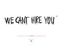 WE CAN'T HIRE YOU