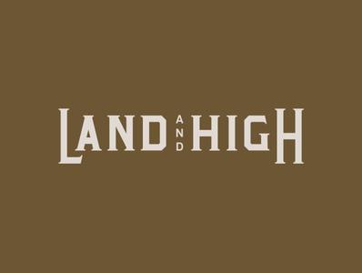 Land & High