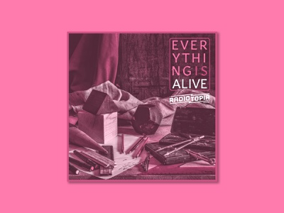 Everything is Alive still life audio art podcasts alive artwork cover art cover podcast inanimate