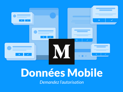 Article : Données Mobile ux article mobile data permissions notifications