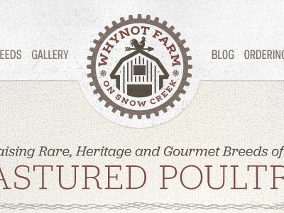 Whynot Farm on Snow Creek - Logo and Branding farm website design logo chicken pasture brand farm logo