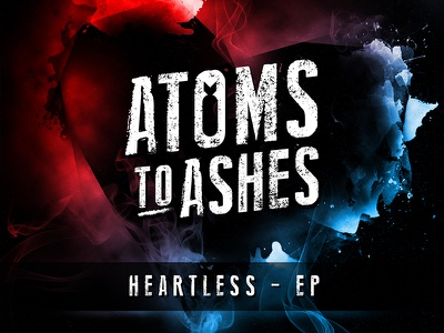 Atoms to Ashes - Heartless EP cover ep band demo atoms to ashes disk cover