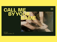 Call Me By Your Name Movie Page typography call me by your name landingpage landing movie ui