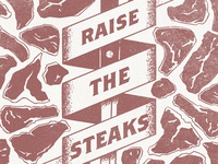 Raise the Steaks