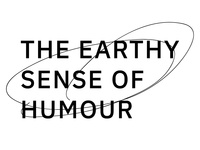 The Earthy Sense of Humour