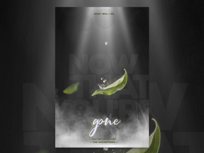 """""""Now That You're Gone"""" Design Exercise"""