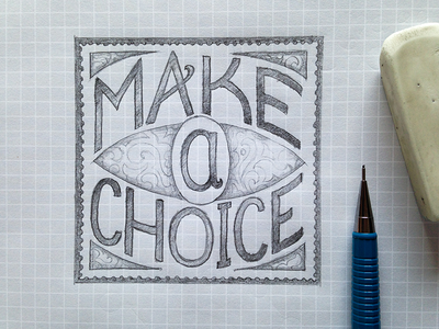 Make A Choice Sketch pencil sketch stamp logo logotype lettering decoration illustration sans-serif type