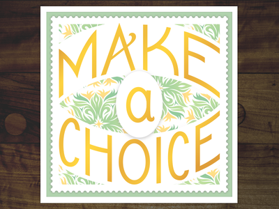 Make A Choice illustration type decoration stamp vector lettering art deco classic