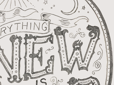 Everything New Is Old Sketch typography illustration lettering sketch pencil