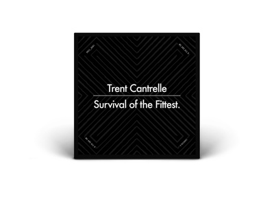 Trent Cantrelle - Survival Of The Fittest (X Records) design branding vector art illustration dance music electronic music dj album art fittest survival x records x