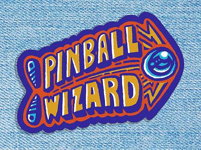 Pinball Wizard badge patch type retro badge hunter badge draw hand lettering pinball
