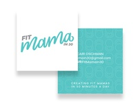 Fit Mama in 30 Business Card