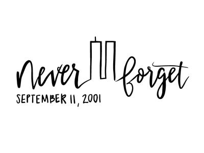 Never Forget September 11, 2001 🇺🇸