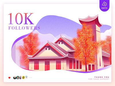 Congrats!DWTD 10000-followers! followers 10k fans dwtd building design ui chengdu architecture illustration