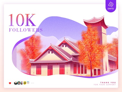 Congrats!DWTD 10000-followers! followers 10k fans dwtd building design ui chengdu architecture illustration