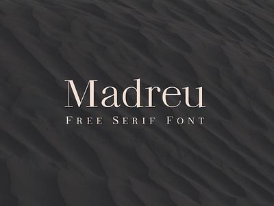 Madreu ~ Free Serif Font free freebie classic didone modern elegant luxury download fonts free font