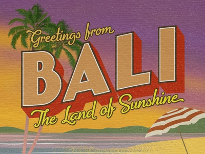Greetings from Bali - Travel Postcard
