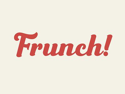 Frunch logotype food branding font design script font font download font typography branding logo design classic retro vintage