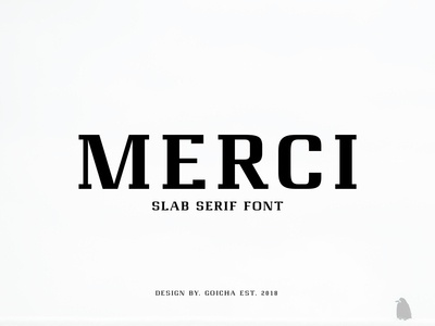 Merci /// Slab Serif