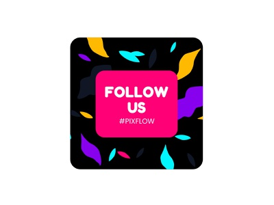 Follow Us trending colorful adobe follow us follow creative design dribbble dribbble best shot branding minimal icon vector design logo ui title typography motion animation pixflow