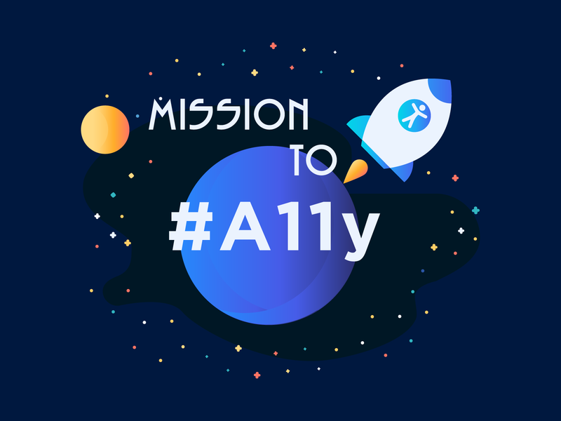 Mission To A11y ! mission accessibility a11y ethics design