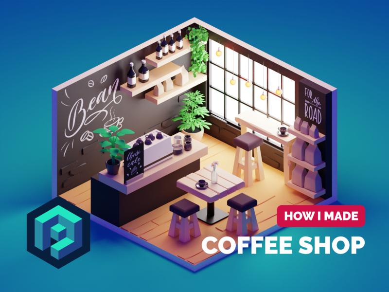 Coffee Shop Tutorial coffee room tutorial coffeeshop lowpolyart low poly diorama isometric lowpoly render blender illustration 3d