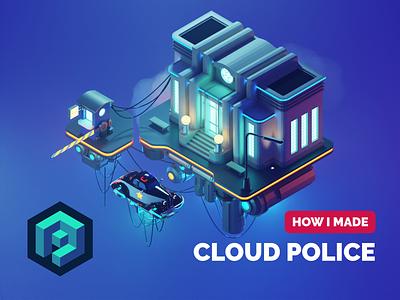 Cloud Police Tutorial cyberpunk dieselpunk tutorial lowpolyart low poly diorama lowpoly isometric render blender illustration 3d
