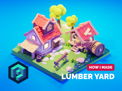 Lumber Yard Tutorial lumber yard lumber mill tutorial game asset game art lowpolyart low poly diorama lowpoly isometric render blender illustration 3d