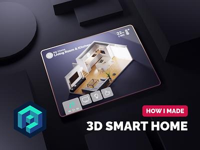 3D Smart Home Tutorial 3d ui 3d ux 3d experience tutorial 3d smart home smarthome 3d motion motion design isometric blender illustration 3d
