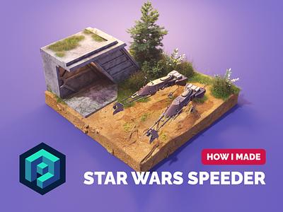 Star Wars Speeder Tutorial substance painter tutorial star wars art star wars lowpolyart lowpoly diorama isometric render blender illustration 3d