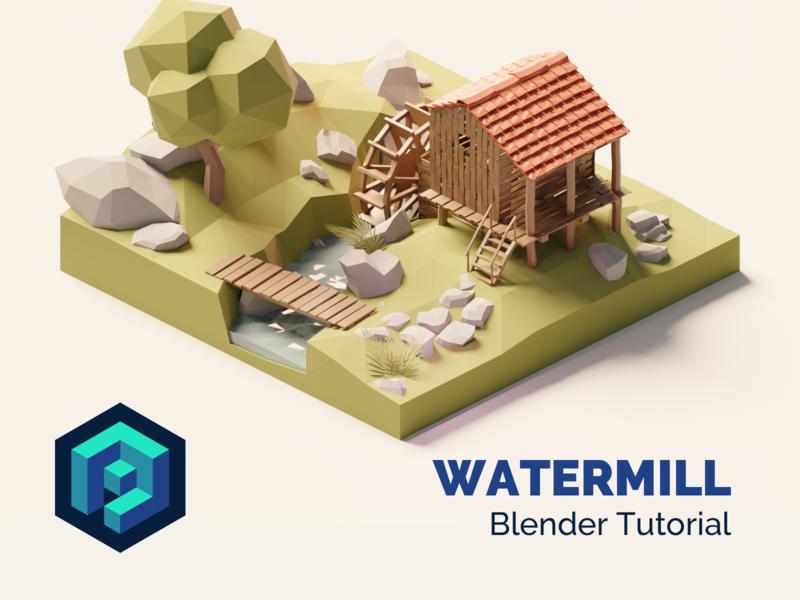 Watermill Blender 2.8 Tutorial