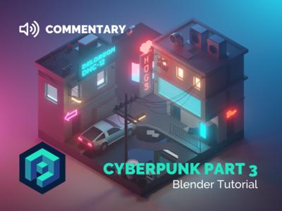 Cyberpunk PART3 Tutorial