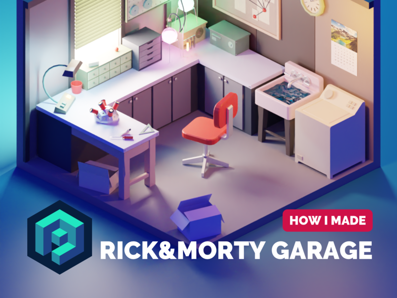 Rick & Morty's Garage Tutorial rick and morty tutorial fanart lowpolyart diorama low poly isometric lowpoly render blender illustration 3d