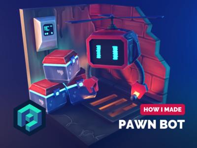 Pawn Bot Tutorial