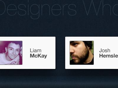 Designers Who Inspire Me design liam mckay josh hemsley wendell fernandes tobias van schneider
