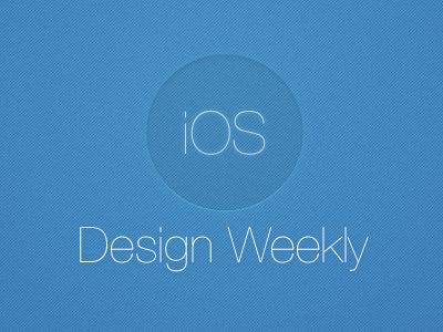 iOS Design Weekly ios design newsletter iphone ipad