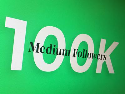 100K Medium Followers eyal zuri israel green followers typo design medium muzli