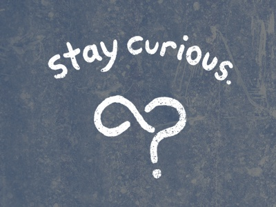Dribbble 400x300 stay curious