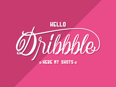 Hello Dribbble design graphic pink typography calligraphy lettering shot first player new dribbble hello