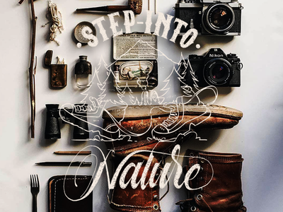 Step Into Nature shaltype photography doodle ligature lettering explore nature