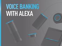 Alexa Voice Banking