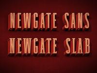Newgate Sans and Slab