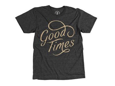 Good Times shirt