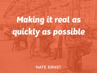 Making It Real As Quickly As Possible Presentation Intro