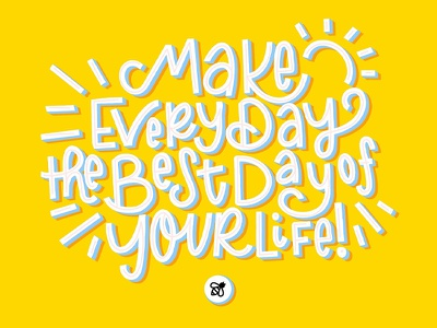 Make Every Day the Best Day typography bee yellow handlettering procreate lettering
