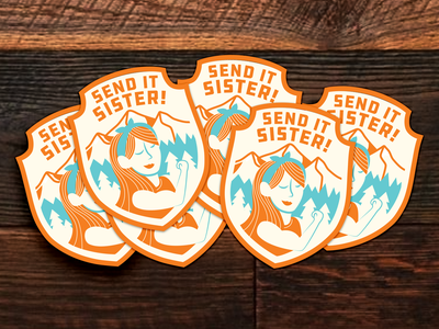Send it Sister Stickers
